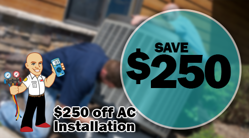 $250 off AC Install
