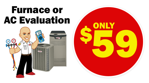 Furnace or AC Evaluation